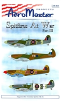 AeroMaster 48-464 Spitfires at War, Part III