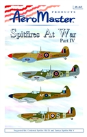 AeroMaster 48-465 Spitfires at War, Part IV