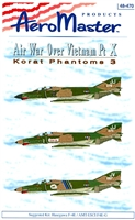 AeroMaster 48-470 - Air War Over Vietnam, Part X (Korat Phantoms 3)