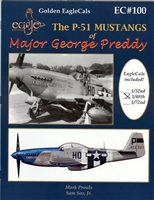 EagleCals EC#48-100 - The P-51 Mustangs of Major George Preddy