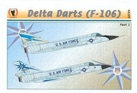 Eagle Strike 48205 - Delta Darts (F-106), Part I