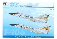Eagle Strike 48218  The Six Convair F-106 Delta Dart, Part 3