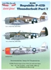 Lifelike Decals 48-045 - Republic P-47D Thunderbolt, Part 7