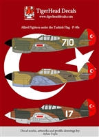 TigerHead Decals 48001 - Allied Fighters under the Turkish Flag - P-40s