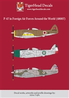 TigerHead Decals 48007 - P-47 in Foreign Air Forces Around the World