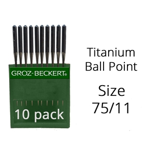 Groz Beckert Titanium Ball Point Needles 75/11 (10 Pack)