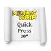 Monkey Grip Quick Press 20""