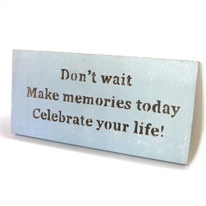 "Wall Panel Word Cut Out ""Don't wait. Make ..."" Light Blue 12x21"" .."