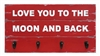 "Wall Hook  ""Love you to the Moon.."" Red 18x9.5x2"".."