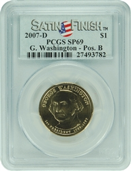 2007-D PCGS SP69 George Washington POS-B $1 with Satin Finish Label