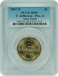 2007-P PCGS SP69 T. Jefferson-Pos. A Satin Finish $1 with Faded Label