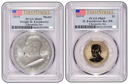2015 Dwight D Eisenhower Coin and Chronicles Dollar PCGS Reverse PR69and MS69 FS
