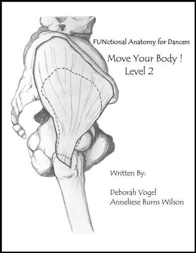 FUNctional Anatomy for Dancers Level 2 move your body