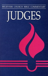 Believers Church Commentary: Judges