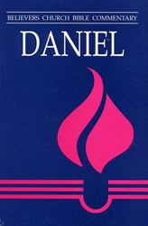 Believers Church Commentary: Daniel