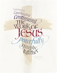 Continuing Work of Jesus Signed Print