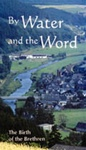 By Water and the Word - DVD