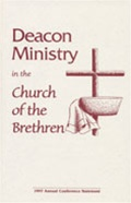 Deacon Ministry in the Church of the Brethren