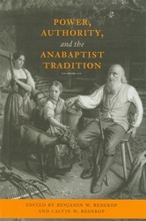 Power, Authority, and the Anabaptist Tradition