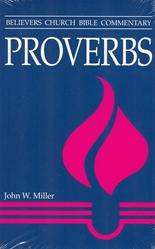 Believers Church Commentary: Proverbs