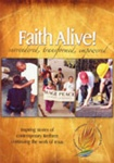Faith Alive! Surrendered, Transformed, Empowered