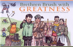 Brethren Brush with Greatness: 32 stories by Frank Ramirez