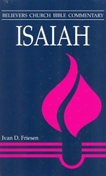 Believers Church Commentary: Isaiah