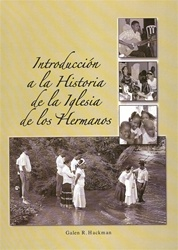 History of the Church of the Brethren - Spanish (Indroduccion a la Historia de la Iglesia de los Hermanos)
