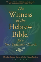 Witness of the Hebrew Bible for a New Testament Church
