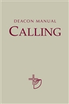 Deacon Manual: Calling - Vol. 1