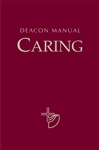 Deacon Manual: Caring - Vol. 2