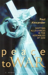 Peace to War: Shifting Allegiances in the Assemblies of God