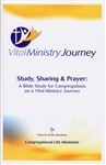 Study, Sharing & Prayer - A Bible Study for Congregations on a Vital Ministry Journey