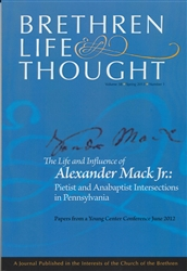 Life and Influence of Alexander Mack Jr.: Pietist and Anabaptist Intersections in Pennsylvania