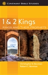 1 & 2 Kings: Kings and Their Prophets