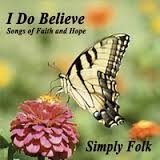 I Do Believe: Songs of Faith and Hope