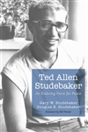 Ted Allen Studebaker: An Enduring Force for Peace