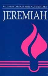 Believers Church Commentary: Jeremiah