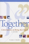 Together Conversations on Being the Church