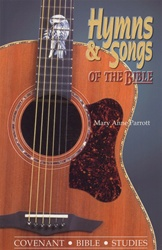 Hymns and Songs of the Bible