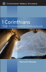 1 Corinthians: The Community Struggles