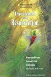 Threatened with Resurrection