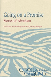 Going on a Promise: Stories of Abraham (download)