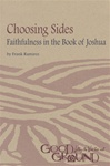 Choosing Sides: Faithfulness in the Book of Joshua
