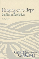 Hanging on to Hope: Studies in Revelation