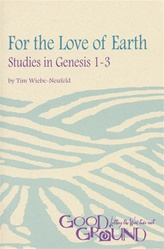 For the Love of Earth: Studies in Genesis 1-3