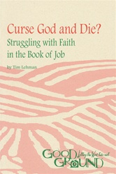 Curse God and Die?: Struggling with Faith in the Book of Job (download)