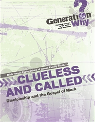 Clueless and Called: Discipleship in the Gospel of Mark