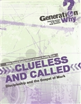 Clueless and Called: Discipleship in the Gospel of Mark - pdf