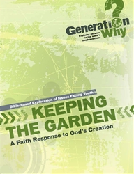 Keeping the Garden: A Faith Response to God's Creation